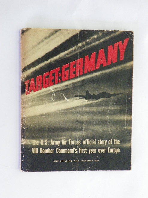 Target: Germany - The U.S. Army Air Forces' .. VIII Bomber Command 1944 British edition