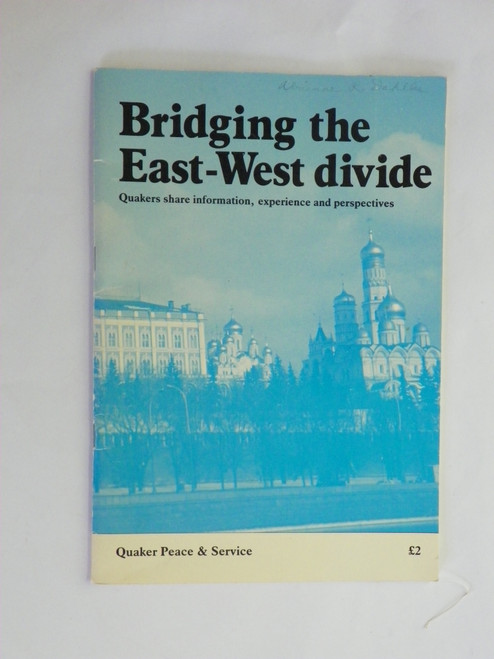 Bridging the East-West divide : Quakers share information, experience and perspectives