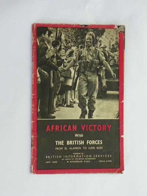 African Victory with the British Forces from el Alamein to Cape Bon WORLD WAR II