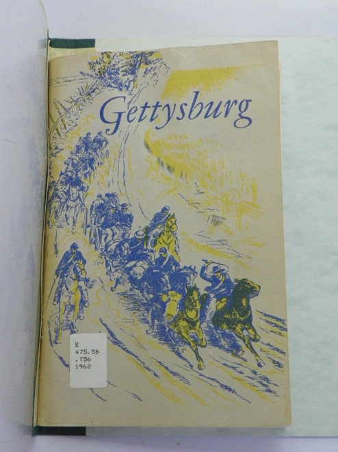 Gettysburg National Military Park, Pennsylvania 1962 PAMPHLET by Frederick Tilberg
