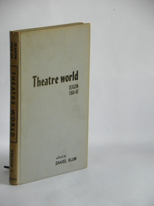 Theatre World Season 1948-49 by Daniel Blum