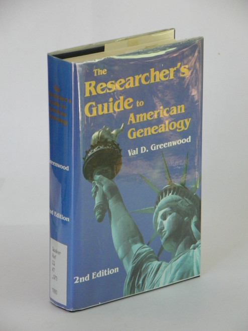 The Researcher's Guide to American Genealogy - 2nd edition Val Greenwood