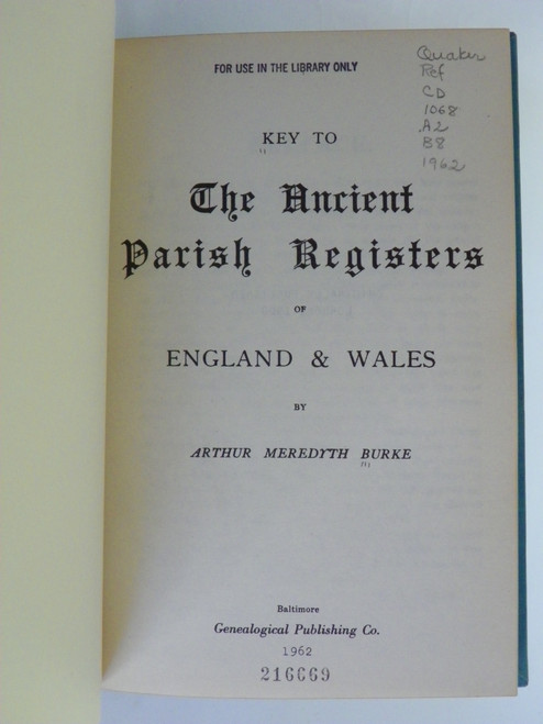 Key to The Ancient Parish Registers of England & Wales 1962 REPRINT Arthur M Burke