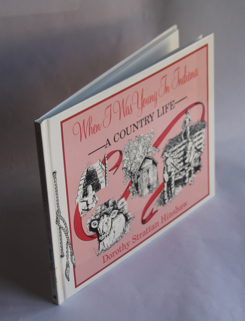 When I Was Young in Indiana : A Country Life (1993) Dorothy Hinshaw QUAKERS