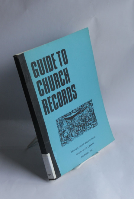 A Guide to Church Records in the Archives Branch - Virginia State Library