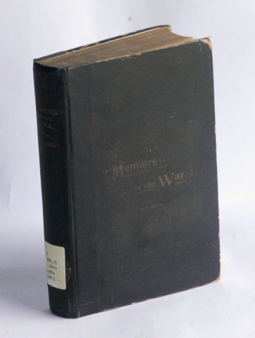 Memoirs of the War (10th Illinois Volunteer Infantry) 1893 FIRST