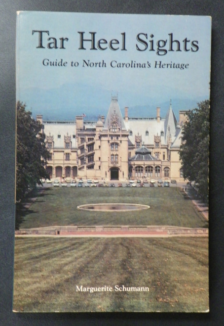 Tar Heel Sights: Guide to North Carolina's Heritage