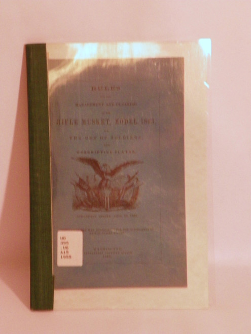 Rules for Management and Cleaning of the Rifle Musket, Model 1863  (1955 Reprint)