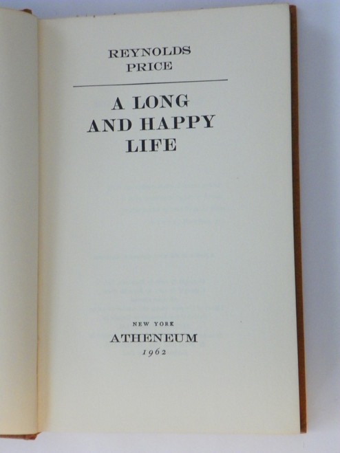 A Long and Happy Life 1962 by Reynolds Price