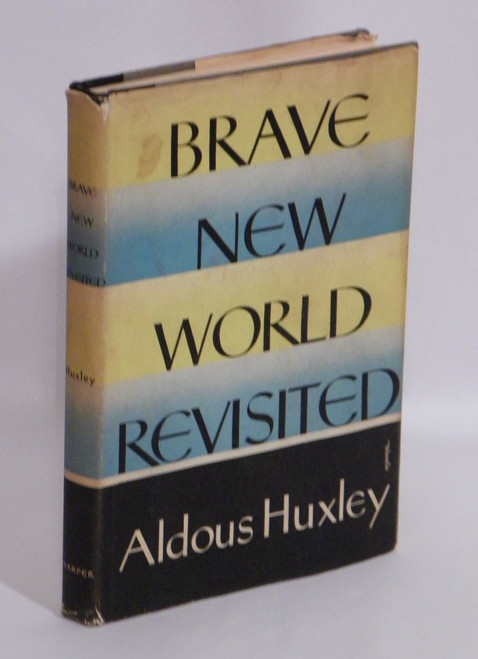 Brave New World Revisited FIRST WITH DJ 1958 Aldous Huxley VINTAGE
