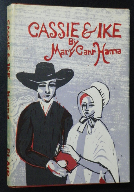Cassie and Ike QUAKERS Historical Fiction by Mary Carr Hanna (1973)