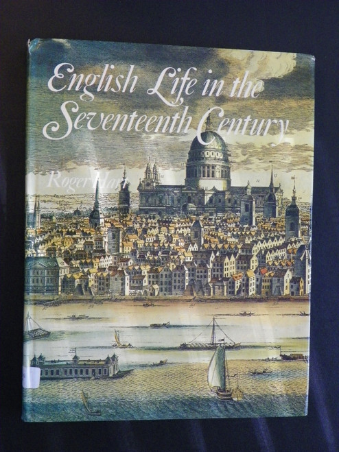 English Life in the Seventeenth Century (1970 HC English Heritage Series) Roger Hart