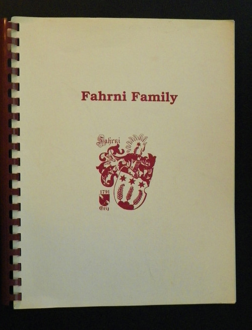 Fahrni Family (1990 PB) GENEALOGY by Carol Zumbach