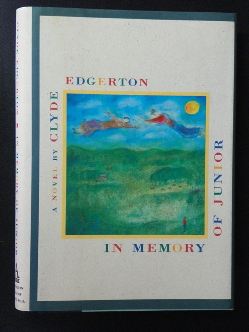 In Memory Of Junior - 1992 HC FIRST SIGNED by Clyde Edgerton