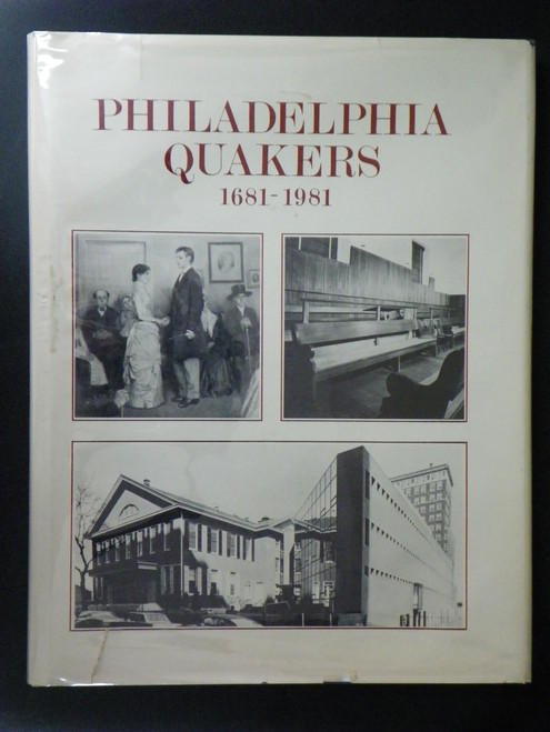 Philadelphia Quakers, 1681-1981: A Tercentenary Family Album by Robert Wilson