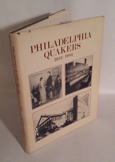 Philadelphia Quakers, 1681-1981 : A Tercentenary Family Album by Robert Wilson