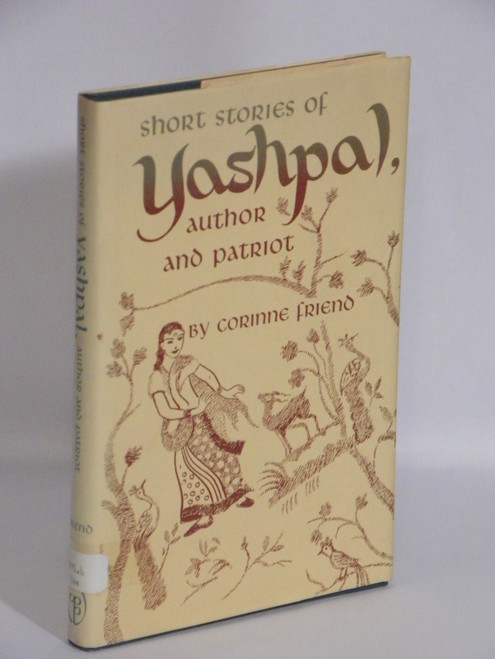 Short Stories of Yashpal, Author and Patriot (1969 HC) Corrine Friend