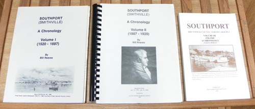 Southport (Smithville) A Chronology 3-VOLUME SET Bill Reaves NORTH CAROLINA