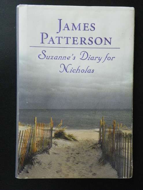Suzanne's Diary for Nicholas - SIGNED FIRST by James Patterson