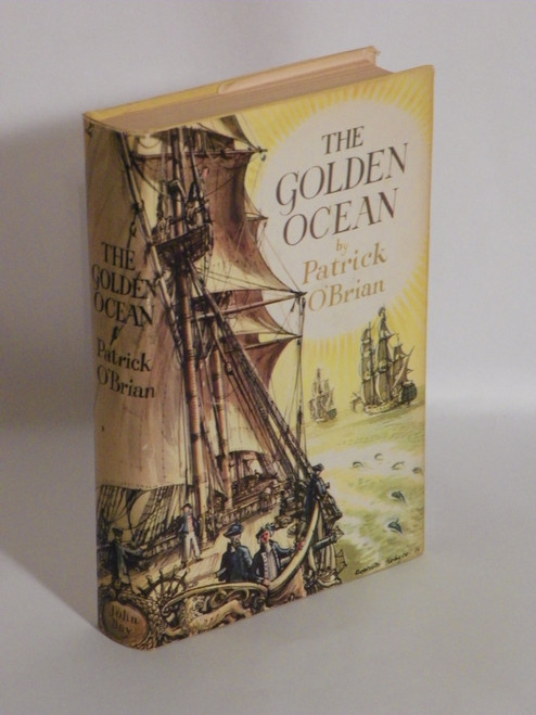The Golden Ocean 1957 with DJ by Patrick O'Brian VINTAGE FIRST AMERICAN