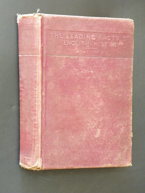 The Leading Facts of English History ANTIQUE 1901 HC by D. H. Montgomery