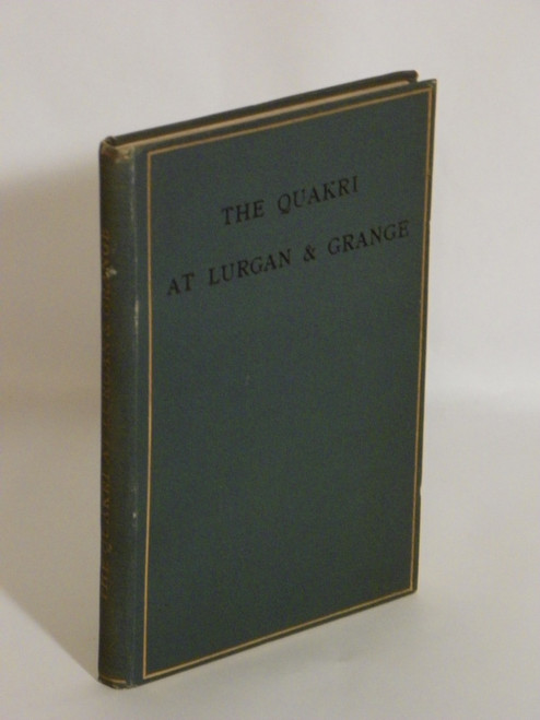 The Quakri at Lurgan and Grange (ca 1899) ANTIQUE QUAKER HUMOR