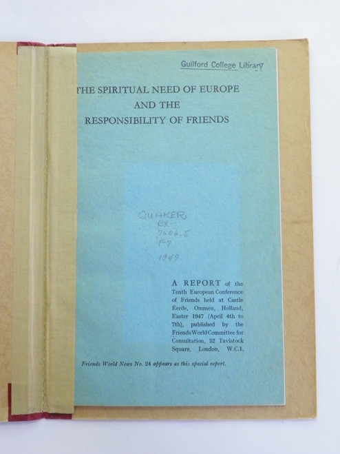 The Spiritual Need of Europe and the Responsibility of Friends 1947 QUAKER WWII