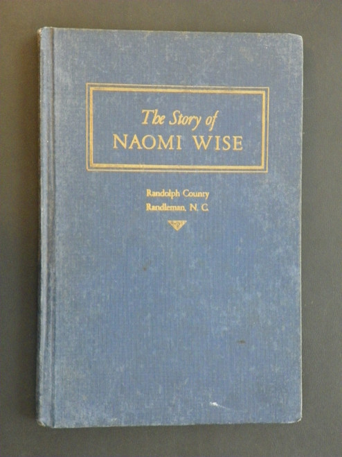 The Story of Naomi Wise or The Wrongs of a Beautiful … 1944 1ST Randolph County, NC