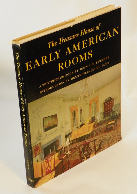 The Treasure House of Early American Rooms (1963 HC) John Sweeney WINTERTHUR