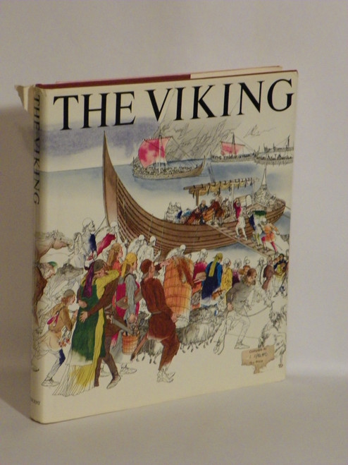 The Viking: Settlers, Ships, Swords & Sagas of the Nordic Age ILLUSTRATED