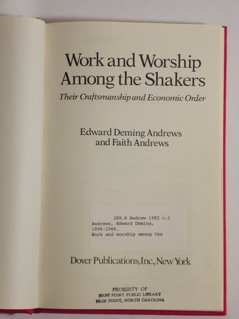 Work and Worship among the Shakers (1982 reprint) Edward and Faith Andrews