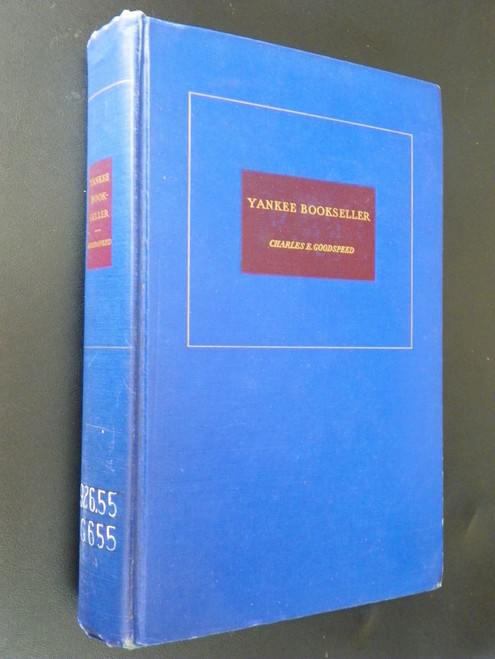 Yankee Bookseller 1937 HC VINTAGE ILLUSTRATED by Charles E. Goodspeed