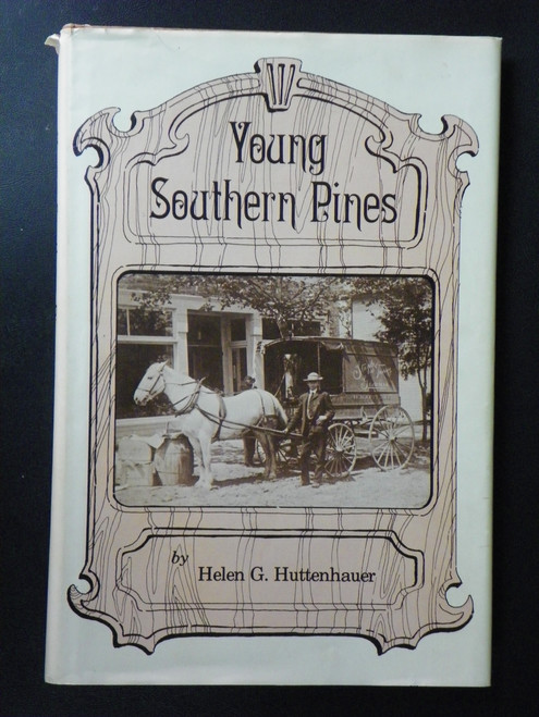 Young Southern Pines (with ephemera) (1980 HC) Helen Huttenhauer, Betsy Lindau
