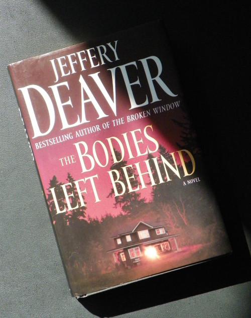 The Bodies Left Behind: A Novel - SIGNED by Jeffery Deaver