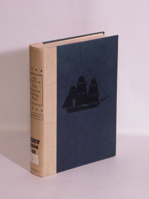 The History of the American Sailing Navy : The Ships and … Howard Chapelle VINTAGE
