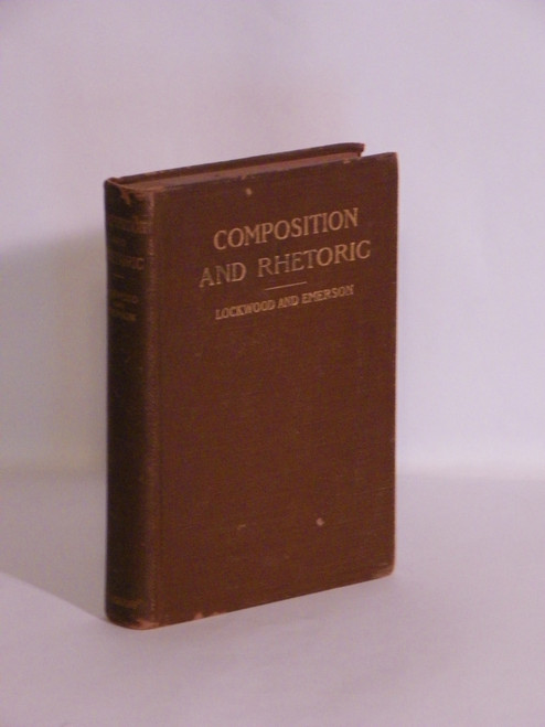 Composition and Rhetoric for Higher Schools 1901 FIRST ANTIQUE Lockwood