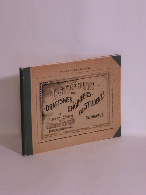 Lettering for Draftsmen, Engineers and Students 1912 HC ANTIQUE Chas. Reinhardt