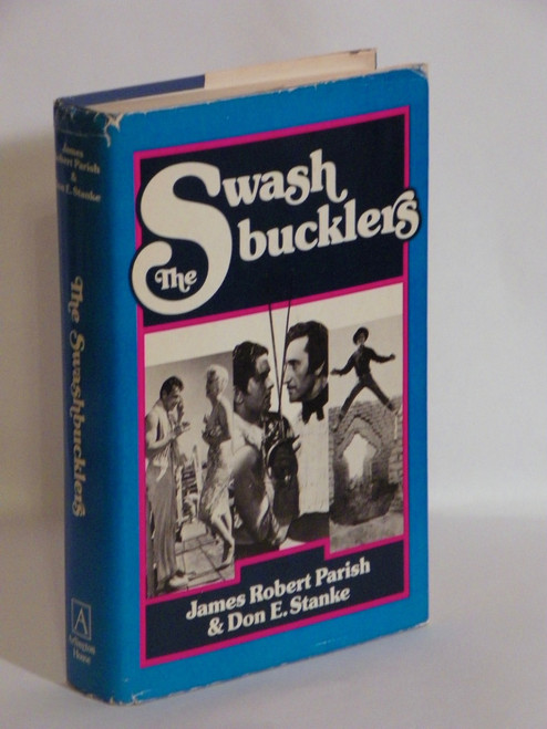 The Swashbucklers DOUGLAS FAIRBANKS, ERROL FLYNN, TONY CURTIS 1976 HC