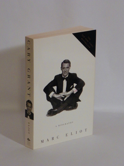 Cary Grant : A Biography (2004 PB) by Marc Eliot