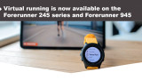Virtual running is now available on the 245 series and 945