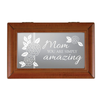 "Carson ""Mom You Are Simply Amazing"" Wooden Music Box"