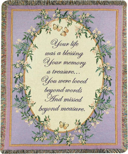Your Life Was A Blessing Memorial Throw by Lena Liu
