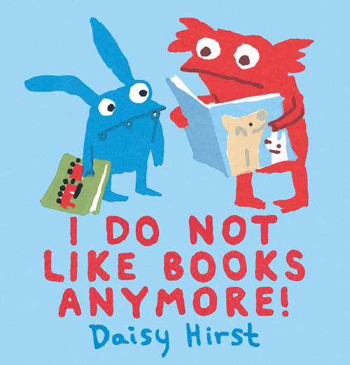I Do Not Like Books Anymore!