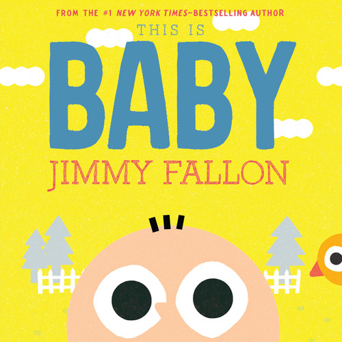 This is Baby by Jimmy Fallon