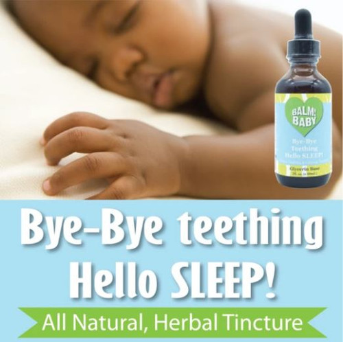 Balm! Baby Bye-Bye Teething, Hello SLEEP