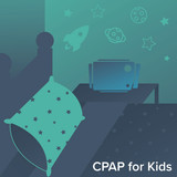 What You Should Know About CPAP for Kids