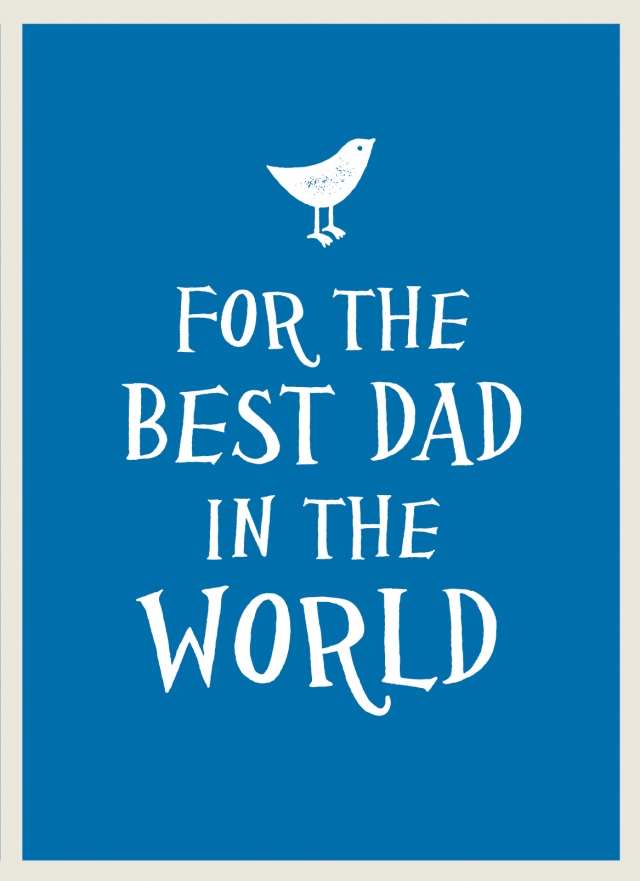 For The Best Dad in the World Book