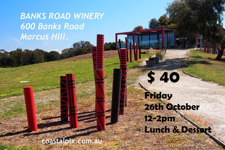 Ladies @ Lunch - No.4 -Banks Road Winery -  Friday 26th Oct18   Marcus Hill (Sold Out)