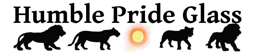 Humble Pride Glass