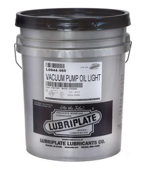 LUBRIPLATE VACUUM PUMP OIL - LIGHT, 05gal., (1 PAIL/EA)